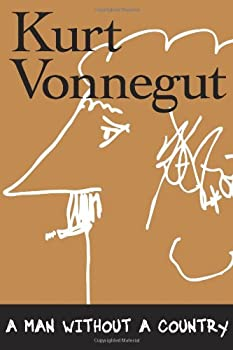 A Man Without a Country Hardcover – Unabridged, September 6, 2005 by Kurt Vonnegut
