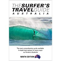 The Surfer's Travel Guide Australia 9th Ed: The most comprehensive guide available. In depth descriptions for everymajor…