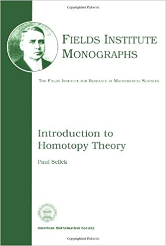 Introduction to Homotopy Theory (Fields Institute Monographs)