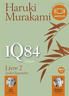 1Q84 : Livre 2: Juillet-septembre, Murakami, Haruki