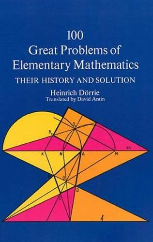 100 Great Problems of Elementary Mathematics (Dover Books on Mathematics)