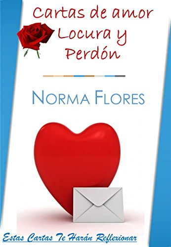 Amazon.com: CARTAS DE AMOR LOCURA Y PERDÓN: ESTAS CARTAS TE ...