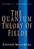 The Quantum Theory of Fields, Volume 1: Foundations