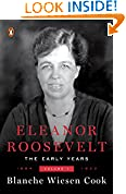 #10: Eleanor Roosevelt, Volume 1: The Early Years, 1884-1933