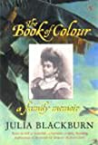The Book Of Colour: A Family Memoir
