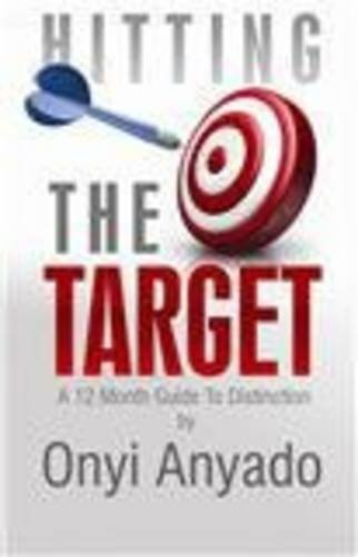 Download Hitting the Target: A 12 Month Guide to Distinction pdf