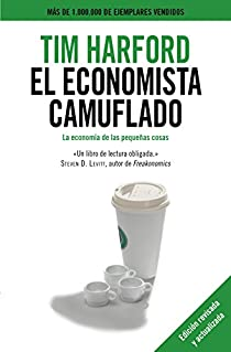 El economista camuflado par Tim Harford