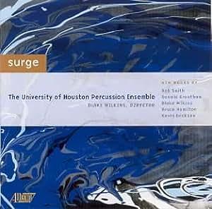 Surge - U. of Houston Percussion Ensemble