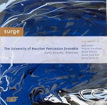 Surge - U. of Houston Percussion Ensemble by Albany Records