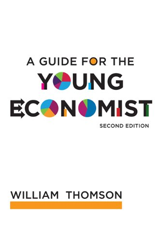 A Guide for the Young Economist (The MIT Press)