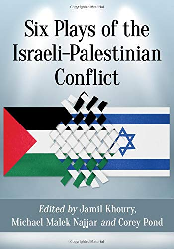 Six Plays of the Israeli-Palestinian Conflict by McFarland