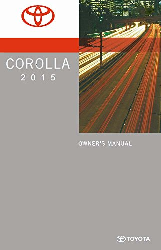 bishko automotive literature 2015 Toyota Corolla Owners Manual User Guide Reference Operator Book Fuses Fluid