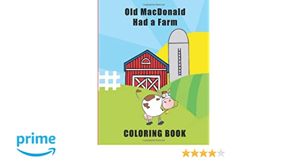 Old MacDonald Had A Farm Coloring Book Ink Sprout Press 9781475252903 Amazon Books