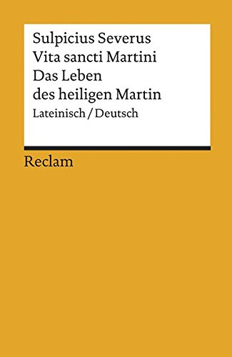Vita Sancti Martini / Das Leben des Heiligen Martin: Lateinisch / Deutsch (Reclams Universal-Bibliothek)