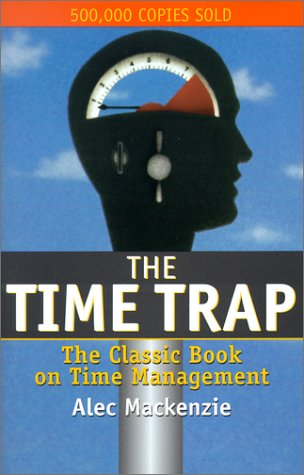 The Time Trap: The Classic Book on Time Management PDF