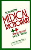 Southwestern Medical Dictionary : Spanish-English and English-Spanish, Margarita Artschwager Kay, 0816505292
