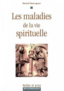 Les maladies de la vie spirituelle, Bourguet, Daniel