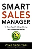 img - for Smart Sales Manager: The Ultimate Playbook for Building and Running a High-Performance Inside Sales Team book / textbook / text book