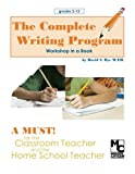The Complete Writing Program, David Dye, 1478356928