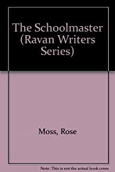 Schoolmaster: Ravan Writers Series