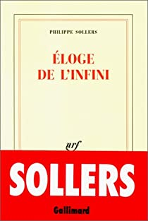 Éloge de l'infini par Sollers