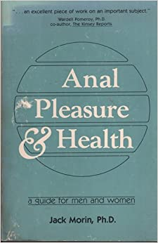 And by health jack Anal morin pleasure