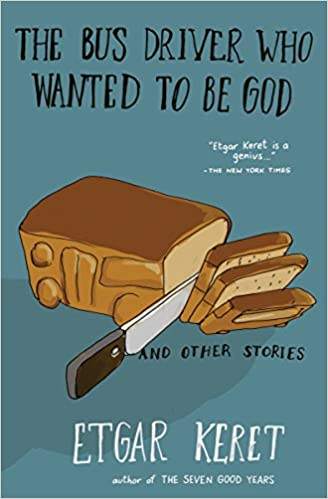 Amazon the bus driver who wanted to be god other stories amazon the bus driver who wanted to be god other stories 9781594633249 etgar keret books solutioingenieria Image collections