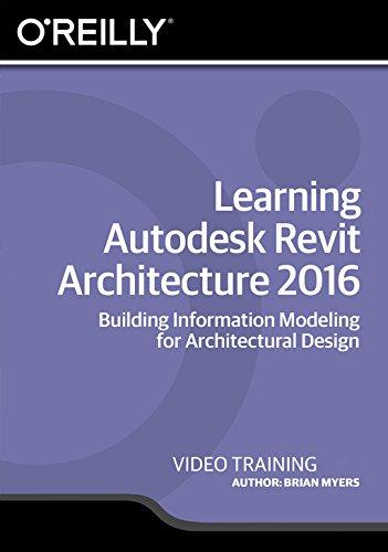 Learning Autodesk Revit Architecture 2016 [Online Code] by Infiniteskills