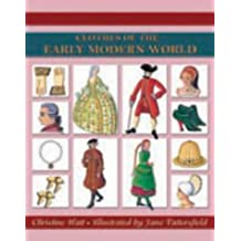 Clothes of the Early Modern World