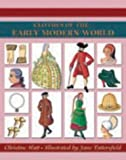 Clothes of the Early Modern World (Costume history)