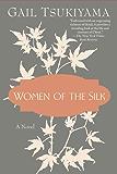 Women of the Silk: A Novel