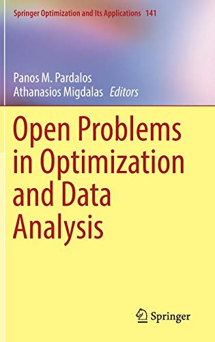 Open Problems in Optimization and Data Analysis (Springer Optimization and Its Applications)