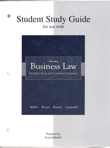 Student Study Guide t/a Business Law: The Ethical, Global, and E-Commerce Environment