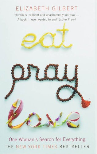 eat pray love one woman s search for everything 感想 読書メーター