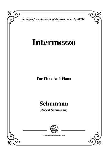 (Schumann-Intermezzo,for Flute and Piano (German Edition) )