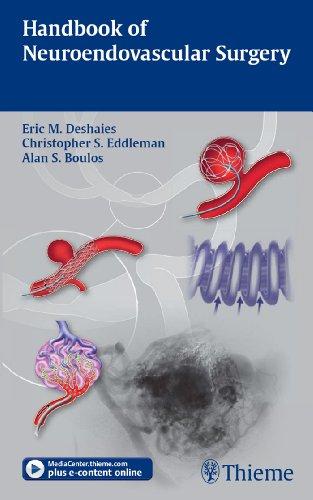 Handbook of Neuroendovascular Surgery (1st 2011) [Deshaies, Eddleman & Boulos]