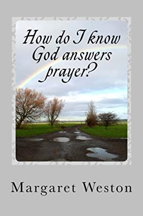 How Do I Know God Answers Prayer?