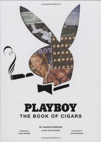 Playboy The Book of Cigars by Aaron Sigmond (May 25 2010)