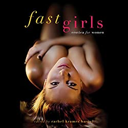 Fast Girls: Erotica for Women