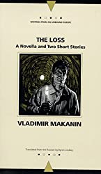 The Loss: A Novella and Two Short Stories (Writings from an Unbound Europe)