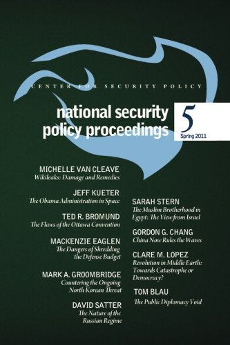 National Security Policy Proceedings: Spring 2011