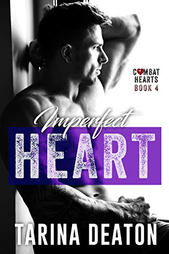 (Imperfect Heart (Combat Hearts Book 4) )