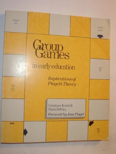 Group Games in Early Education: Implications of Piaget's Theory (Naeyc Series) by Kamii Constance Devries Rheta (1980-08-01) Paperback