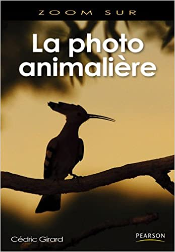 Livres La Photo animalière pdf, epub ebook