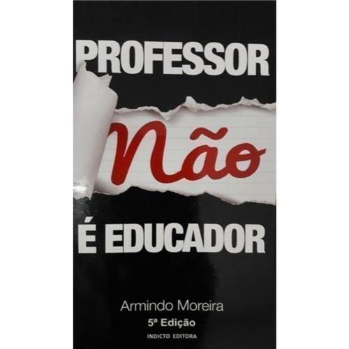 Professor Não É Educador