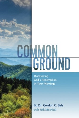 Common Ground: Discovering God's Redemption in Your Marriage -