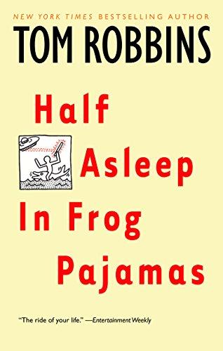 41HYnITcUaL - Half Asleep in Frog Pajamas: A Novel