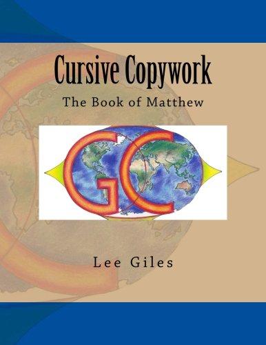 Cursive Copywork: The Book Matthew (Genesis Curriculum) (Volume 3)