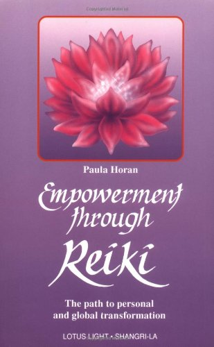 Buy Empowerment Through Reiki: The Path to Personal and Global Transformation