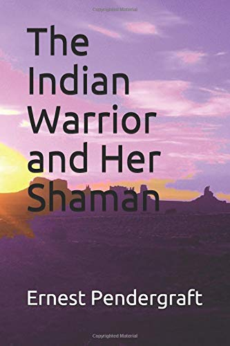 Download The Indian Warrior and Her Shaman ebook